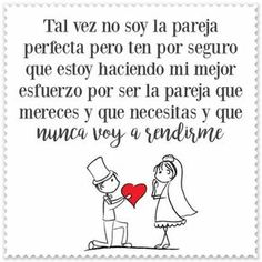 ♥︎ѕιeмpre ιnтenтare ѕer мejor de lo q ғυι el dιa anтerιor. Sweet Quotes For Boyfriend, Husband Quotes, Quotes For Him, Inspirational Phrases, Motivational Phrases, Love Phrases, Love Words, Love Qutoes, Cafe Quotes
