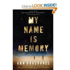 My Name is Memory: Ann Brashares: Amazon.com: Books