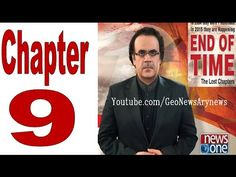 End Of Time -The Lost Chapters - Chapter 9 - 30 May 2015 with Dr. Shahid...