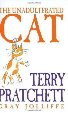 The Unadulterated Cat by Terry Pratchett http://www.amazon.com/dp/0752853694/ref=cm_sw_r_pi_dp_tcSqub1ETW2YM