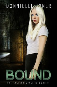 Blog Tour Sign Up: Bound by Donnielle Tyner!