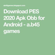 pes 2020 For Android pes latest console match engine has been ported seamlessl. 2012 Games, Pro Evolution Soccer, Full Match, Android, Lovers, Free, Pes 2013, Games Of Football