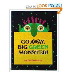 Lexile: Go Away, Big Green Monster! by Ed Emberley. Make the big green monster go away and get rid of nighttime fears. Recommended by Cathie Cooper. Best Children Books, Helping Children, Childrens Books, Young Children, Children Reading, Toddler Books, Monster Activities, Book Activities, Educational Activities