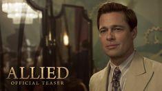 ALLIED starring Brad Pitt & Marion Cotillard | Official Teaser Trailer | In theaters November 23, 2016