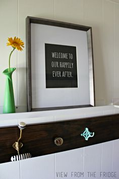 Welcome To Our Happily Ever After.  Entryway Printable Quote from View From The Fridge
