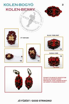 """KOLEN BERRY BB - Free pattern by Ewa Gyöngyös Világa. The text says: """"Here we are!""""; """"The front""""; """"The Side""""; """"I made a pair of earring accessories, which is a good use of the beaded berries. Or  if you like it can be used as a small pendant!"""". Page 2 of 2"""