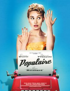 Populaire   French film set in 1959   a young girl trains to be the fastest typist in the world   a film about typing, typewriters & a budding womanhood