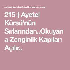 215-) Ayetel Kürsü'nün Sırlarından..Okuyana Zenginlik Kapıları Açılır.. Love Spell Caster, Allah, Pray, Words, San Francisco, Crafts, Manualidades, Handmade Crafts, Craft