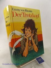 Der Trotzkopf Umschlagbild : Christel Friede-Tatje Rhoden, Emmy von:
