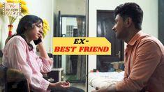 Ex Best Friend, Best Friends, Fast Growing, Short Film, Entertaining, Youtube, Beat Friends, Bestfriends, Youtubers
