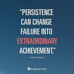 #MorningThought #Quote  persistence can change failure into extraordinary achievement