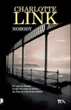 Nobody - Charlotte Link - Libri - InMondadori