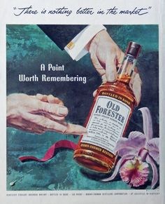 Old Forester Whiskey 50 s print ad  vintage Color Illustration   a point worth remembering  1953
