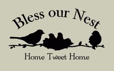Bless Our Nest with Birds Stencil Image Size: 10 x 18 inches Need a different size? Just send us a convo. Your stencil will be cut from Bird Template, Silhouette Clip Art, Silhouette Projects, Bird Stencil, Glass Engraving, Home Quotes And Sayings, Free Stencils, Stencil Templates, Cricut Vinyl