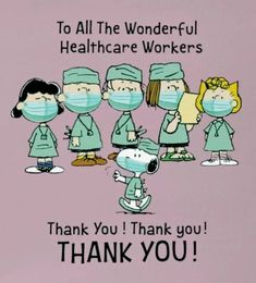 The Peanuts Gang Thanks All the Healthcare Workers! Peanuts Gang, Die Peanuts, Snoopy Love, Snoopy And Woodstock, Charlie Brown Quotes, Charlie Brown And Snoopy, Snoopy Cartoon, Peanuts Cartoon, Snoopy Comics