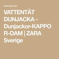 buy popular 55b65 e277b VATTENTÄT DUNJACKA - Dunjackor-KAPPOR-DAM   ZARA Sverige