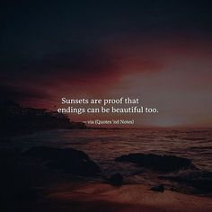 Sunsets are proof that endings can be beautiful too. via (http://ift.tt/2orNyuV)