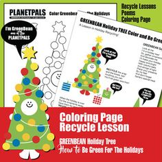 Make your Holidays greener! Happy & Healthy with this clever bundle of Recycle Lessons, Poems and Coloring Page! This Planetpals Greenbean set gives a lesson!Unique ideas and content!Adorable Greenbean dressed as a Holiday TreeKids learn how to be responsible citizensLearn how to recycle, reuse,...