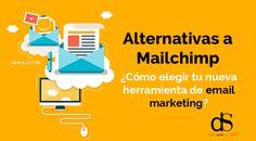 Alternativas a Mailchimp Cómo elegir tu nueva herramienta de email marketing