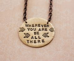 Wherever you are be all there brass necklace quote by ZennedOut, $38.50