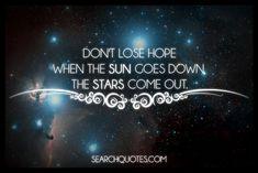 hope, inspirational, uplifting, encouraging Quotes