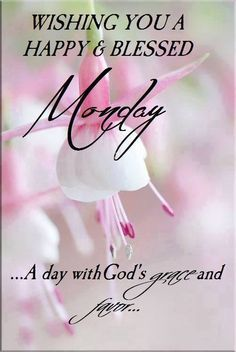 ~ Monday Blessings
