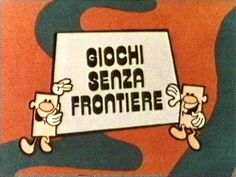 GIOCHI SENZA FRONTIERE – (1965/1982-1988/1999) Vintage Tv, Vintage Posters, Nostalgia, Non Plus Ultra, Illustration Story, My Generation, Infancy, Do You Remember, Old Tv