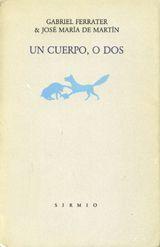 Coberta del llibre Un cuerpo, o dos.  Va ser escrit al 1987.