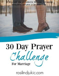 30 Day Prayer Challenge - for Marriage ⋆ A Little R & R