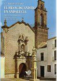 Fuentes para el estudio de los franciscanos...Guía sobre la documentación sobre la orden de San Francisco en el Arzobispado de Sevilla
