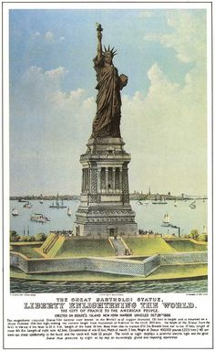Statue of Liberty- This Currier & Ives print of the statue was commissioned  more than one hundred and twenty years agoto raise funds for the statue's pedestal and assembly.