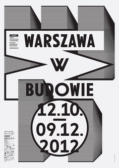 Warsaw under construction, poster designed by Ludovic Balland (2011) –Type OnlyUnit Editions
