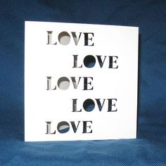 Lots of Love Card, Valentines Day Card, Handmade Card  Send this card to the one you love!  Each card is made out of Pure White cardstock and accompanied by a matching envelope. They are individually sold. If you are interested in rates for larger purchases, please send me a