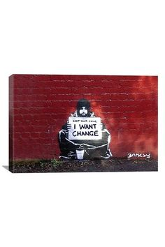 Street Art: Keep Your Coins. I Want Change by Meek 18in x 12in Canvas Print