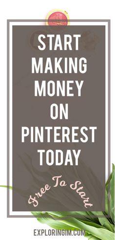 Start Making Money on Pinterest Today. Free to start. No experience needed. Start earning passive income on Pinterest. #pinterest #makemoneyonline #makemoney #blog