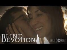Blind Devotion | Jubilee Project Short Film - YouTube