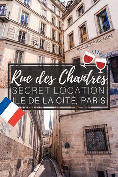 Rue des Chantres, Île de la Cité, Paris, France: a secret spot in the heart of Paris that has links to Heloise and Abelard, as well as the former site of Notre Dame Medieval Cloisters