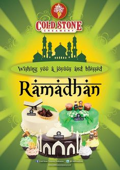 Cold Stone Creamery wishes the best for The Ramadhan Month!