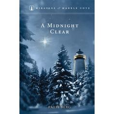 ShopGuideposts.org - A Midnight Clear - Miracles of Marble Cove Series