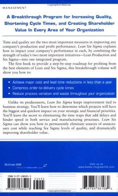 Lean Six Sigma: Combining Six Sigma Quality with Lean Production Speed (General Finance & Investing)