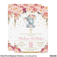 Shop Blush Floral Elephant Christening Baptism Girl Invitation created by LollipopParty. Personalize it with photos & text or purchase as is! Elephant Birthday, Baby Elephant, Baby Birthday, Elephant Gifts, Baby Shower Invites For Girl, Girl Shower, Shower Baby, Baby Showers, Bridal Shower