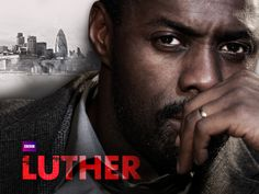 DCI Luther is on the Case--tonite on BBC
