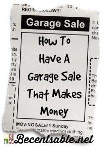 Follow these garage sale tips to help you have a successful sale! I will show you how to have a garage sale that makes money with less work!
