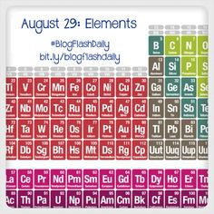 August 29: Elements #blogflashdaily #writing #writingprompt