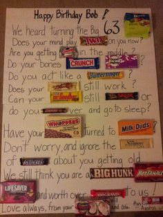 Made this birthday card for my candy loving father-in-law. You can change it to any 'over the hill' age you need.