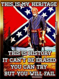 I was born and raised in the SOUTH and I will defend Her same as I will my Country. Southern Heritage, Southern Pride, My Heritage, Southern Belle, Confederate States Of America, Confederate Flag, Confederate Monuments, American Civil War, American History