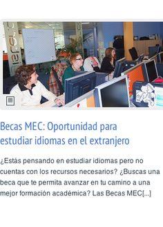 Becas MEC: Oportunidad para estudiar idiomas en el extranjero