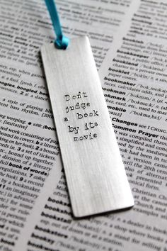 Don't Judge A Book By Its Movie - Metal Stamped Personalised Bookmark Bookworm £8.00