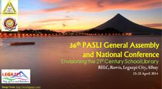 "The Philippine Association of School Librarians, Inc. (PASLI), in cooperation with Bicol College, will conduct its 36th General Assembly and National Conference entitled ""Envisioning the 21st Century School Library"" on April 23-25, 2014 at the Regional Education Learning Center (RELC), Rawis, Legazpi City, Albay. Registration fees: Php 3,900 for live-in participants and Php 3,700 for live-out participants."