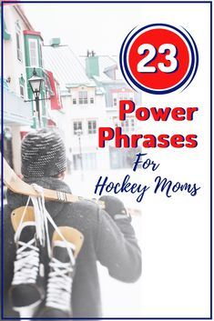23 Power Phrases for every hockey mom to use to encourage their kids. Many can even be used for soccer lacrosse baseball and soft ball. Youth Hockey, Hockey Girls, Hockey Mom, Bruins Hockey, Hockey Stuff, Ice Hockey, Hockey Tournaments, Hockey Players, Hockey Training